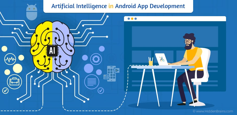 Benefits of AI in Android Mobile  App Development in 2020